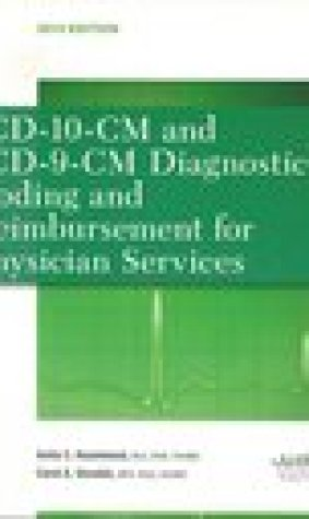 ICD-10-CM and ICD-9-CM Diagnostic Coding and Reimbursement for Physician Services 2013