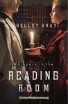 Whispers in the Reading Room (The Chicago World's Fair Mystery #3)