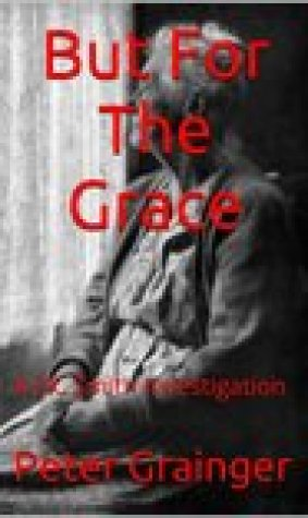 But for the Grace (D.C. Smith #2)