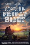 Download Until Friday Night (The Field Party, #1)