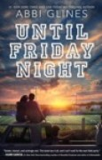 Download Until Friday Night (The Field Party, #1) books