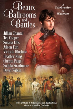 Reading books Beaux, Ballrooms, and Battles: A Celebration of Waterloo