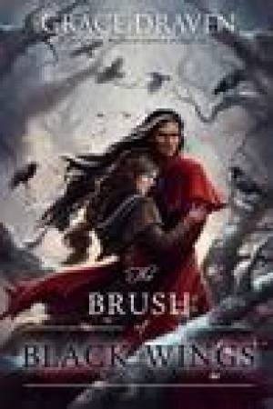 read online The Brush of Black Wings (Master of Crows, #2)