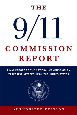 The Commission Report Final Report of the National Commission on Terrorist Attacks Upon the United States