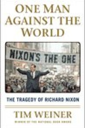 read online One Man Against the World: The Tragedy of Richard Nixon