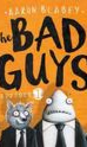 The Bad Guys: Episode 1