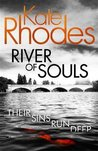 River of Souls (Alice Quentin, #4)
