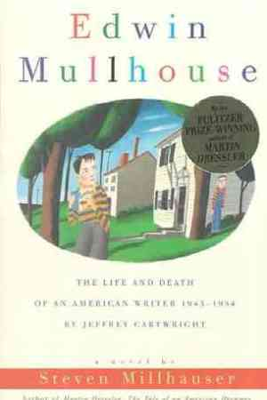 read online Edwin Mullhouse: The Life and Death of an American Writer 1943-1954 by Jeffrey Cartwright