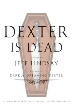 Reading books Dexter Is Dead (Dexter, #8)