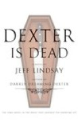 Download Dexter Is Dead (Dexter, #8) books