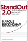 StandOut 2.0: Assess Your Strengths, Find Your Edge, Win at Work