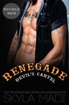 Renegade (Devil's Cartel MC #1)