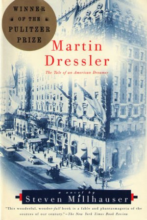 read online Martin Dressler: The Tale of an American Dreamer