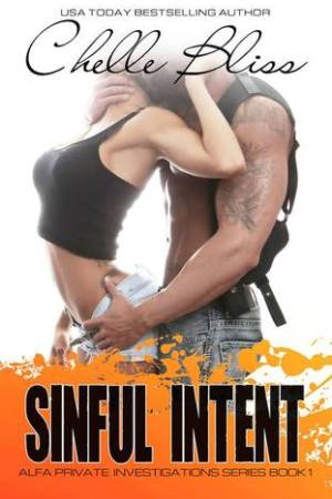 Reading books Sinful Intent (ALFA Private Investigations, #1)
