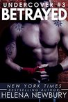 Betrayed (Undercover, #3)