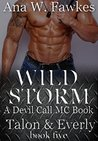 Wild Storm (Devil Call MC - Talon & Everly, #5)