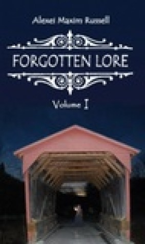 Forgotten Lore: Volume I