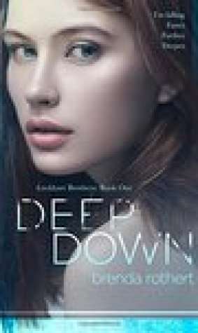 Deep Down (Lockhart Brothers, #1)
