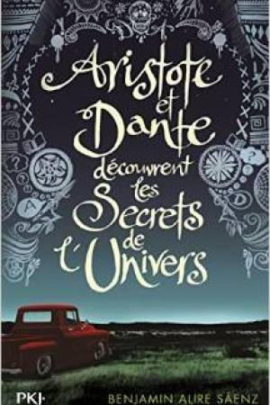 Reading books Aristote et Dante dcouvrent les secrets de l'Univers