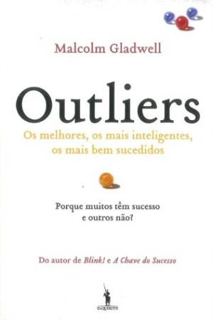 Reading books Outliers : a histria do sucesso