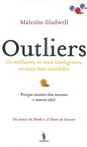 Outliers : a histria do sucesso