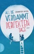 Download All die verdammt perfekten Tage books