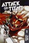 Attack on Titan, Vol. 1 (Attack on Titan, #1)