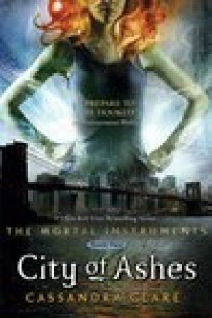 read online City of Ashes (The Mortal Instruments, #2)