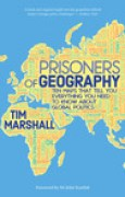 Download Prisoners of Geography: Ten Maps That Tell You Everything You Need to Know About Global Politics books