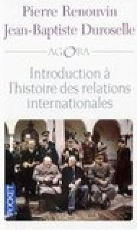 Introduction l'histoire des relations internationales