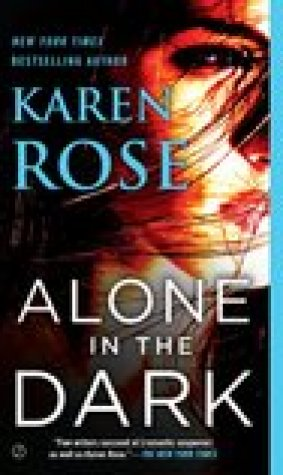 Alone In the Dark (Romantic Suspense, #17; Cincinnati, #2)