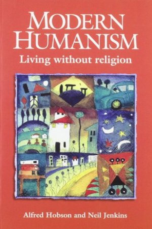 Reading books Modern Humanism Living Without Religion