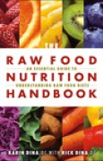 Download The Raw Food Nutrition Handbook books