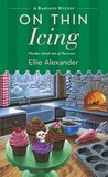 Download On Thin Icing (A Bakeshop Mystery, #3)