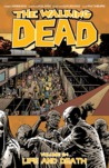 The Walking Dead, Vol. 24: Life and Death
