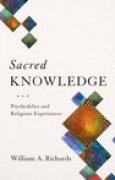 Download Sacred Knowledge: Psychedelics and Religious Experiences pdf / epub books