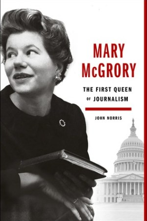 Reading books Mary McGrory: The First Queen of Journalism