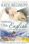 Marrying Mr. English (The English Brothers 0.5; Blueberry Lane 0.5)