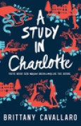 Download A Study in Charlotte (Charlotte Holmes, #1) books