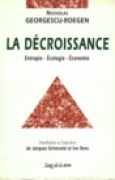 Download La dcroissance: entropie - cologie - conomie books