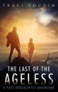 Download The Last of the Ageless: A Post-Apocalyptic Adventure pdf / epub books
