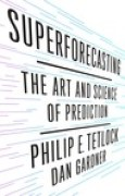Download Superforecasting: The Art and Science of Prediction pdf / epub books