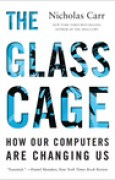 Download The Glass Cage: How Our Computers Are Changing Us pdf / epub books
