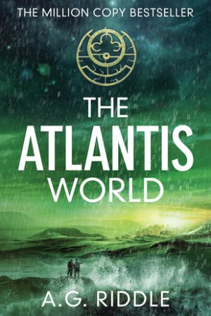 Reading books The Atlantis World (The Origin Mystery, #3)