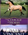 The Courage of Horses (Pegasus Equestrian Center, #4)