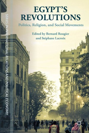 Reading books Egypt's Revolutions: Politics, Religion, and Social Movements
