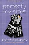 Perfectly Invisible (Universally Misunderstood, #2)