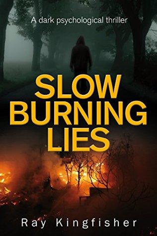 Slow Burning Lies