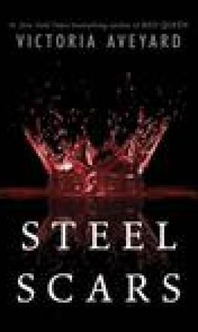 Steel Scars (Red Queen, #0.2)