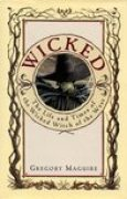 Download Wicked: The Life and Times of the Wicked Witch of the West (The Wicked Years, #1) books
